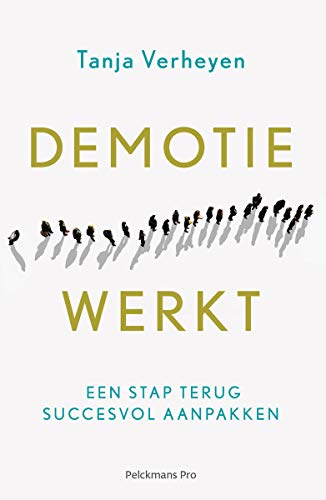 Demotie werkt e-book (Dutch Edition)