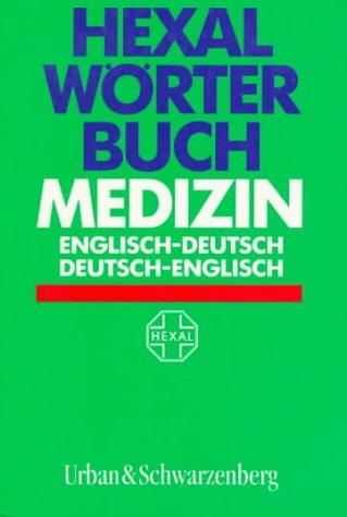 Download Hexal Wörterbuch Medizin, Englisch-Deutsch/Deutsch-Englisch