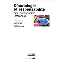 Déontologie et responsabilité des fonctionnaires territoriaux