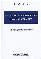 Ralph Waldo dans ses textes : Rhétorique et philosophie