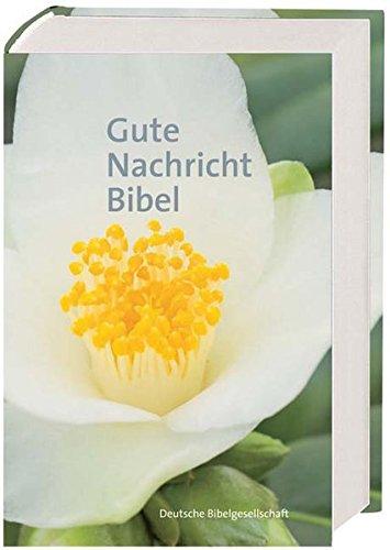 Gute Nachricht Bibel: Ohne die Spätschriften des Alten Testaments. Großausgabe