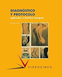 salud y belleza integral: Diagnóstico y protocolo