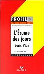 Profil d'une oeuvre : L'écume des jours, Boris Vian