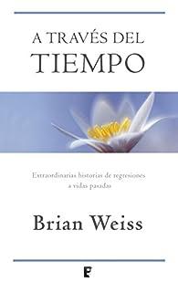 A través del tiempo par Brian Weiss