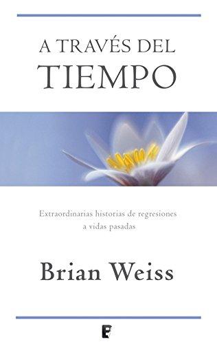 A través del tiempo por Brian Weiss