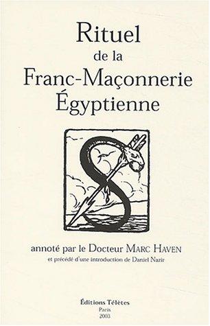 Rituel de la Franc-Maçonnerie Egyptienne par Marc Haven