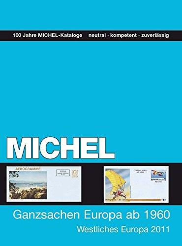 MICHEL-Ganzsachen Europa ab 1960 Band 1: Westliches Europa 2011