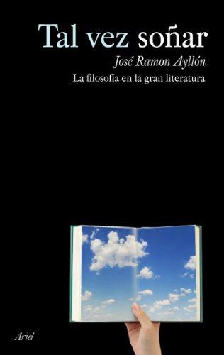 Tal vez soñar por José Ramón Ayllón Vega