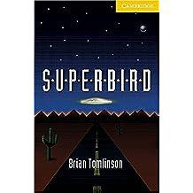 Superbird Level 2 (Cambridge English Readers)