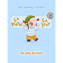 Ça rentre, ça sort ! Da rein, da raus!: Un livre d'images pour les enfants (Edition bilingue français-allemand)