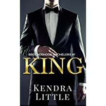King: A Brotherhood Bachelors Novel #1 (English Edition)