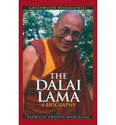 [(The Dalai Lama: A Biography )] [Author: Patricia Cronin Marcello] [Feb-2003]