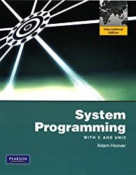 System Programming with C and Unix: International Version: With C and Unix: International Edition