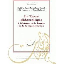 Le texte didascalique à l'épreuve de la lecture et de la représentation