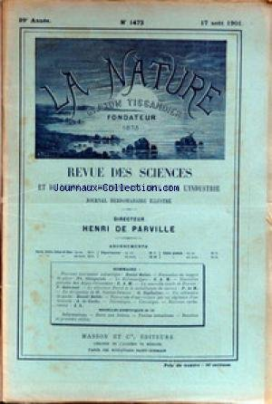 NATURE (LA) [No 1473] du 17/08/1901 - NOUVEAU TERRASSIER MECANIQUE PAR BELLET - FORMATION DE NAPPES DE GLACE PAR GLANGEAUD - LE KILIMANDJARO - PERCEES DES ALPES-ORIENTALES - LA NOUVELLE ETOILE DE PERSEE PAR QUENISSET - LE SELECTEUR DAVID ET LA METALLURGIE DU CUIVRE - LE DIRIGEABLE DE SANTOS-DUMONT PAR ESPITALLIER - UN TELEMETRE DE POCHE PAR BELLET - A. DA CUNHA. par Collectif