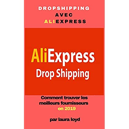 Dropshipping avec AliExpress: Comment trouver les meilleurs fournisseurs en 2019