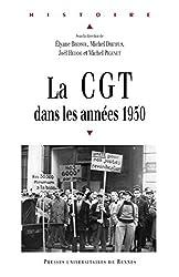 La CGT dans les années 1950 (Histoire) (French Edition)