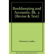 Bookkeeping and Accounts: Bk. 2 (Revise & Test)