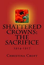 Shattered Crowns: The Sacrifice