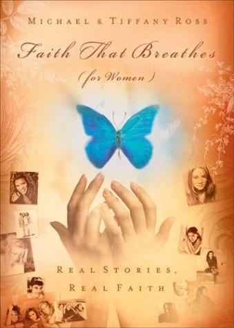 Faith That Breathes: For Women
