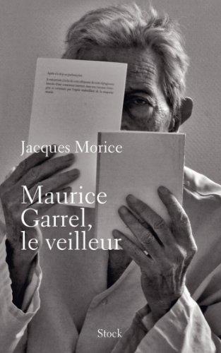 Livres gratuits en ligne Maurice Garrel, le veilleur (Essais - Documents) pdf, epub ebook