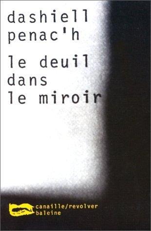 Le Deuil dans le miroir