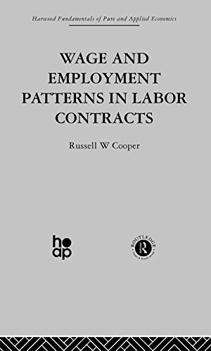 E: Macroeconomics: Wage & Employment Patterns in Labor Contracts (Fundamentals of pure and applied economics)