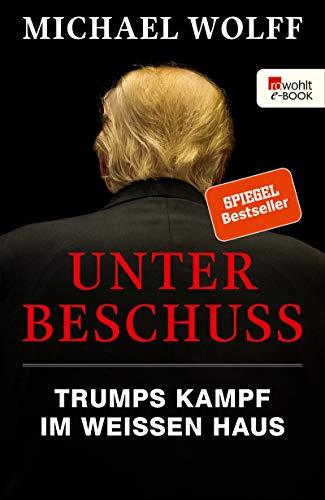 Unter Beschuss: Trumps Kampf im Weißen Haus (Berichterstattung)