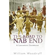 The Road to Nab End : An Extraordinary Northern Childhood
