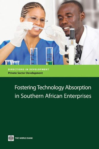 Fostering Technology Absorption in Southern African Enterprises (Directions in Development)