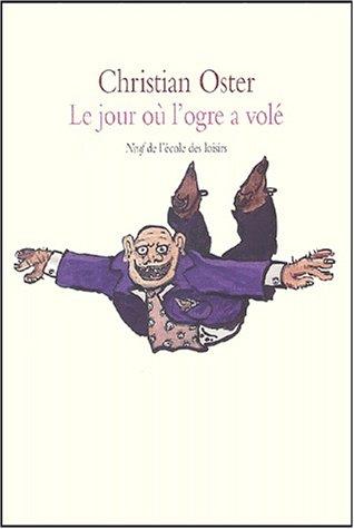 """<a href=""""/node/9403"""">Le jour où l'ogre a volé et autres histoires</a>"""