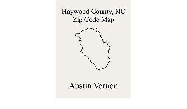 Haywood County North Carolina Zip Code Map Includes Cataloochee