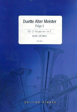 Duette Alter Meister Band 2: für 2 Posaunen in C