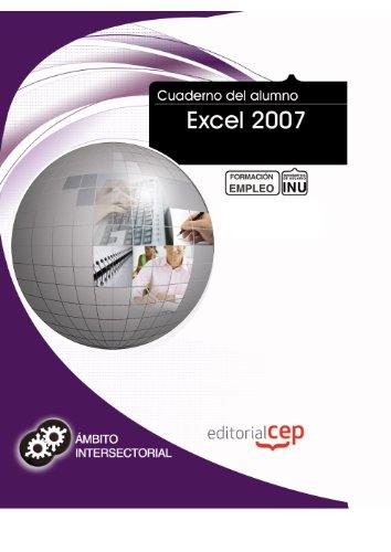 Cuaderno del Alumno Excel 2007. Formación para el Empleo (Colección 1390)