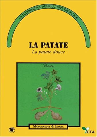 LA PATATE. La patate douce