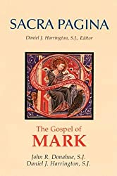 Gospel of Mark: 2 (Sacra Pagina)