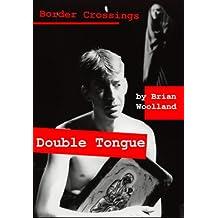 Double Tongue