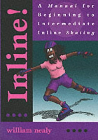 Inline: A Manual of Beginning to Intermediate Techniques por William Nealy