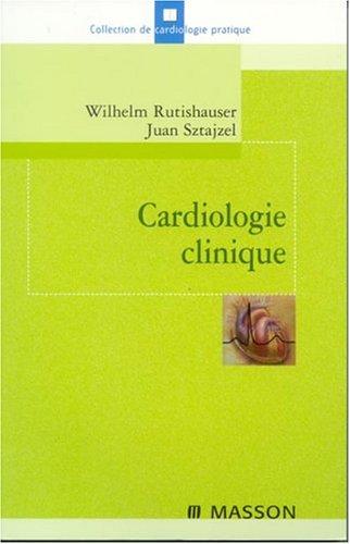 Cardiologie clinique par Sztajzel, Rutishauser