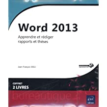 Word 2013 - Coffret de 2 livres : Apprendre et rédiger rapports et thèses