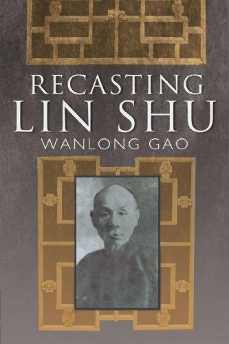 Recasting Lin Shu