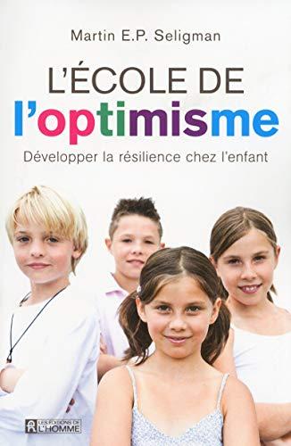 L'école de l'optimisme par Martin Seligman