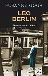 Leo Berlin: Kriminalroman (Leo Wechsler 1) (German Edition)
