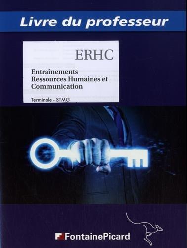 Entraînements Ressources Humaines et Communication Tle STMG : Livre du professeur