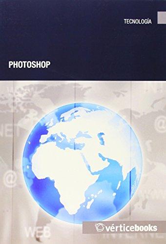 Photoshop (Tecnología) por Equipo Vértice