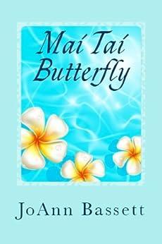 Mai Tai Butterfly (Escape to Maui Book 1) (English Edition) von [Bassett, JoAnn]
