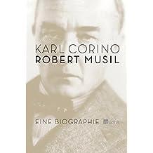 Robert Musil. Eine Biographie.