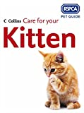 Care for your Kitten (RSPCA Pet Guide) (Official Rspca Pet Guides)