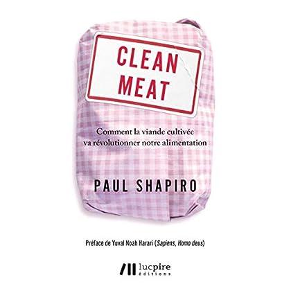 Clean meat : Comment la viande cultivée va révolutionner notre alimentation