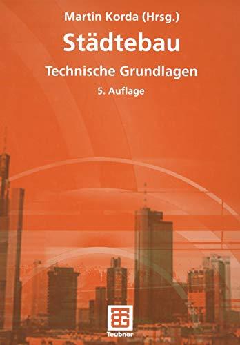 Städtebau: Technische Grundlagen